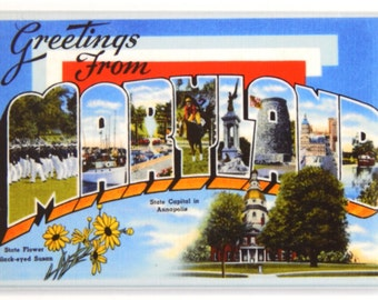 Greetings from Maryland Fridge Magnet