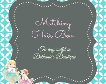 Matching Hair Bow or Headband to go with any set in Bethanie's Boutique