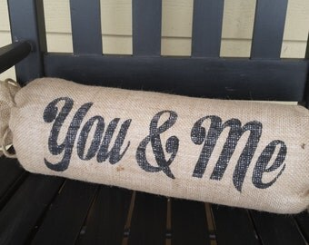 You & Me Pillow, Burlap Pillow, Burlap Wedding Pillow, Wedding Gift, Neck Roll Pillow, Rustic Pillow, You and Me Pillow, Your Divine Affair