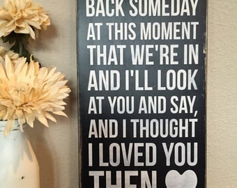 """Wood Sign Decor - Brad Paisley Song """"Then"""" - Add Personalization/Customize!"""