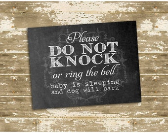 Please do not ring the bell or knock - Baby is Sleeping and Dog will Bark - vinyl sticker (no residue!)