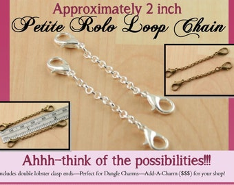 Dangle Charm Chains. Double Lobster Clasp Dangle Charm Chains. Great for Add-A-Charm Programs. PETITE Rolo Style Chain. Pick your quantity