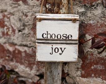 Rustic Sign | Choose Joy Sign | Be Joyful | Hostess Gift