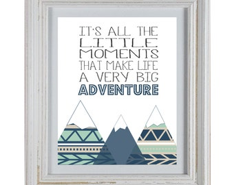 Little Moments Make Life A Big Adventure - Quote DIY Wall Art Printable