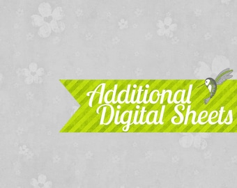 Add Additional Sheets to your purchased digital custom items - Any Collection