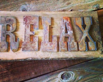 RELAX  - Reclaimed Wood Sign