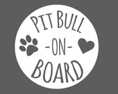 Pit Bull On Board Car Sticker - Removable Vinyl Decal