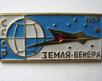 Old soviet russian pin badge  - Space mission Earth-Venus 1969