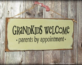Wooden Sign, Grandkids Welcome Parents by appointment, Gift for the parents, grandparent gift, Nana and Papa sign