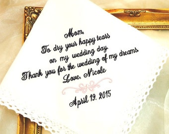 Wedding Gift for Mother of The Bride Handkerchief -To Dry HAPPY  your tears- Wedding of my Dreams  weddings - Bridal Hankie - Hanky