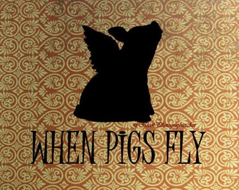 Rustic Funny When Pigs Fly, Brown Tan Cream Kitchen Art Matted Picture A697