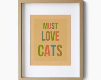 Must Love Cats Typography Art Print