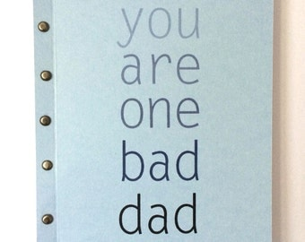 You Are One Bad Dad