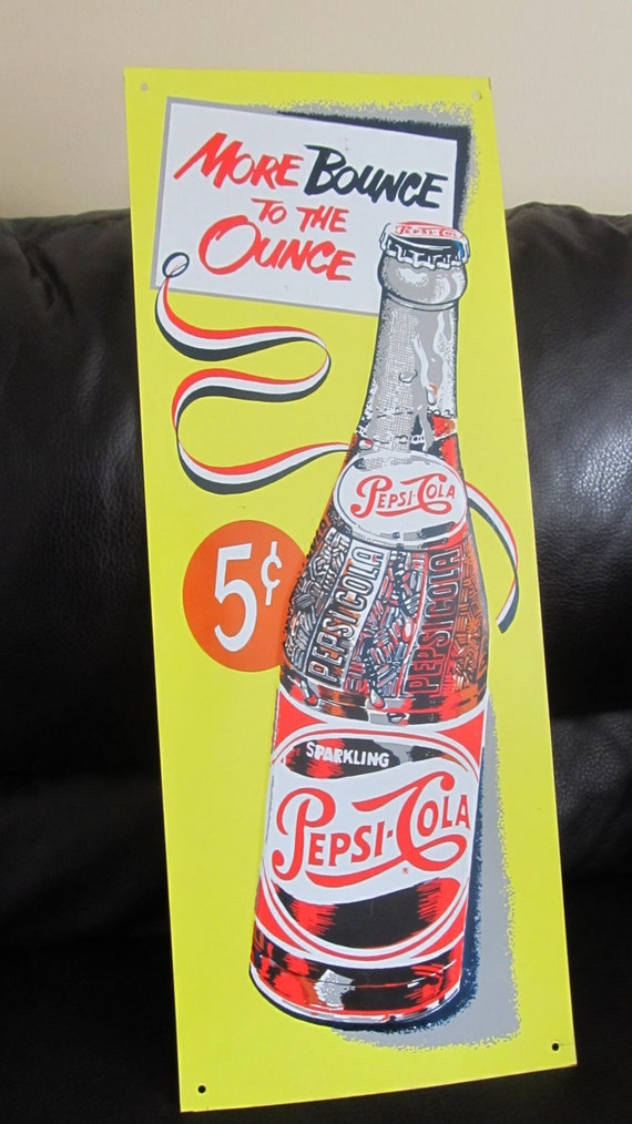 Vintage Metal Pepsi Cola Advertising Sign More Bounce To The