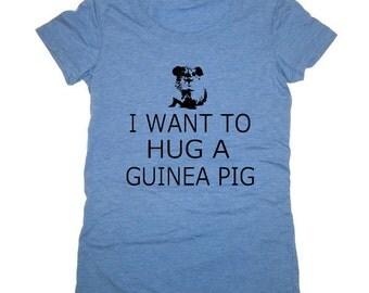 I Want to Hug a Guinea Pig Womens Tri Blend T Shirt