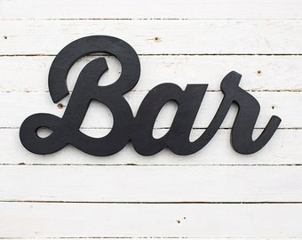 Bar sign, wooden sign, wooden words, script sign, wood wall decor, custom colors
