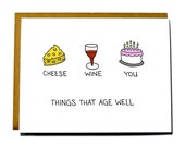 Funny birthday card, things that age well