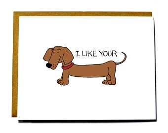 Funny Weiner dog card, funny Valentine, sexy anniversary card