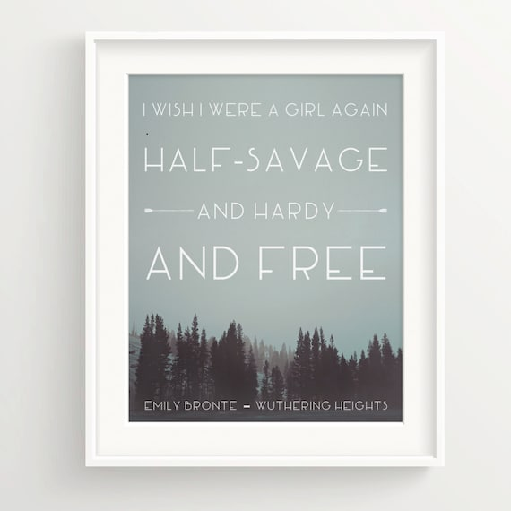 Wuthering Heights Quotes: Wuthering Heights Forest Fog Print I Wish I Were A Girl