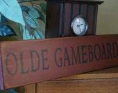 OLDE GAMEBOARDS Wooden Primitive Sign