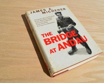 The Bridge at Andau by James Michener, Vintage book 1957