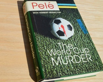 The World Cup Murder by Pele, Signed by Author, Soccer Book, Sports Hero, Brazilian Sports, Futbol