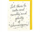 Shenanigans Celebration Card