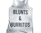Blunts and Burritos Tank, Racerback, Tank Top, Tri Blend Level Apparel, weed, pot, marijuana, vegan,