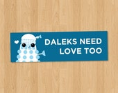 "Kawaii Doctor Who ""Daleks Need Love Too"" (cute vinyl sticker)"