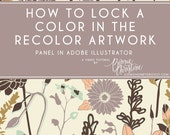 how to lock a color when using the recolor artwork tool in adobe illustrator