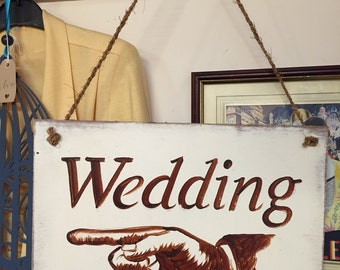 Rustic Vintage style Painted Wedding direction Sign - handmade Left