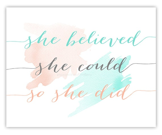She Believed She Could So She Did Printable Quotes Watercolor