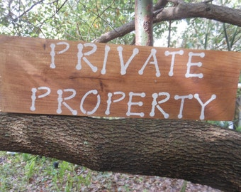 Private Property Rustic Sign