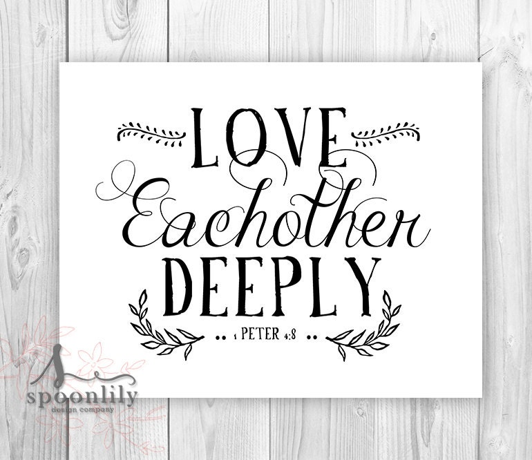 Love Each Other Religious: Christian Art Print 1 Peter 4:8. Love Each Other Deeply