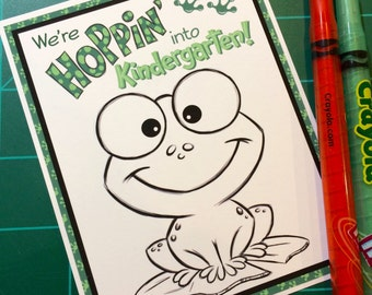 "Printable Frog Coloring Card ""We're Hopping into Kindergarten!"""