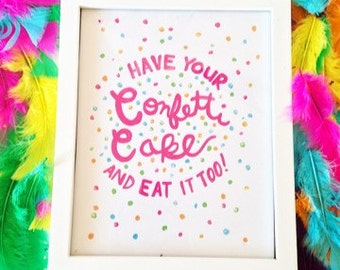 Have Your Confetti Cake and Eat it Too - Girly Preppy Print