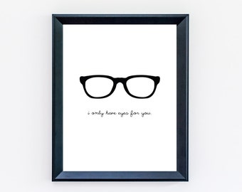 I Only Have Eyes for You Print - Nerd Love Print - Hipster Print - Love Print