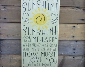You Are My Sunshine Sign Subway Art - Rustic Sign | Country | Primitive |