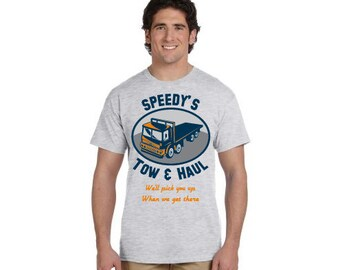 Funny Fake Business T-Shirt - Phony Factory - Speedy's Tow & Haul Shirt
