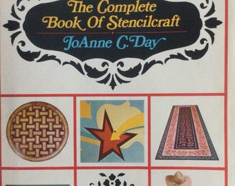 The Complete  Book  of Stencil Craft  by Joanne C. DaY