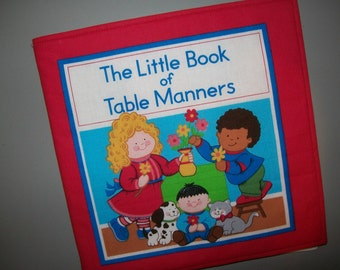 Book of Manners cloth book - baby soft book - toddler learning - educational gift - Cotton - bright colors - Reinforced Binding
