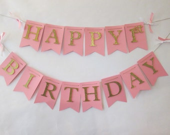 Pink and glitter gold Happy birthday banner, first birthday decorations