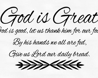 God is great, God is good- dinner prayer vinyl wall decal