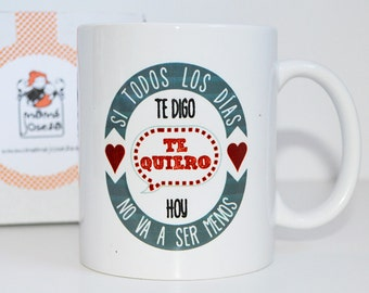 "Mug ""every day I love you"""