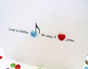 Valentines Day Card - Cute Button Card - Wedding Anniversary - Paper Handmade Greeting Card - Music - Husband, Wife, Girlfriend, Boyfriend