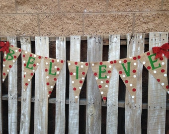 Holiday Burlap Merry Christmas Banner Believe XL Pennants 2.00 Shipping