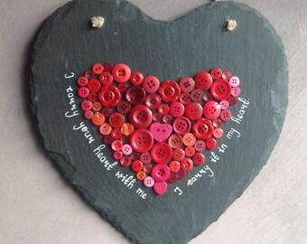 Slate button heart - I carry your heart