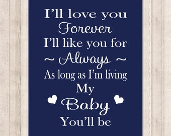 I'll Love You Forever 1 Print Or Canvas Wall Art Nursery Rhyme Nursery Quote Baby Boy Nursery Decor Navy Nursery Pictures Baby Shower Gift