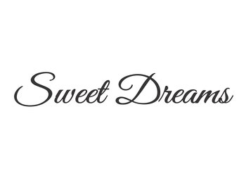 Sweet Dreams - Large Vinyl Wall Decal Sticker - Matte Black or White - V-Series Decal