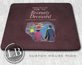 Custom Mouse Pad Beetlejuice Inspired Mousepad Handbook Recently Deceased -  CMP